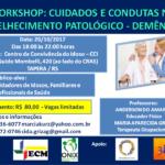 WORKSHOP: CUIDADOS E CONDUTAS NO ENVELHECIMENTO PATOLÓGICO
